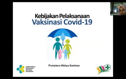 Sosialisasi Pelaksanaan Vaksinasi Covid-19 Perdana di UNISM